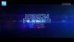 斯皮尔伯格最新科幻力作《头号玩家》IMAX最新预告