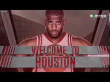 |NBA零距离休斯敦火箭 官方发布短片欢迎保罗加盟|