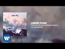 Lost In The Echo (KillSonik Remix) - Linkin Park (Recharged)